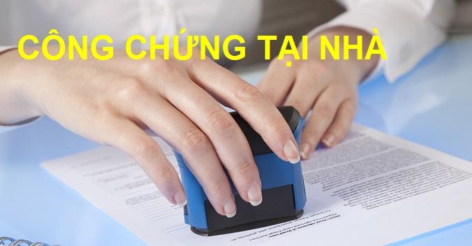 Dịch vụ công chứng tại nhà Hà Nội
